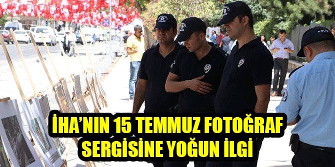 İHA'NIN 15 TEMMUZ FOTOĞRAF SERGİSİNE YOĞUN İLGİ