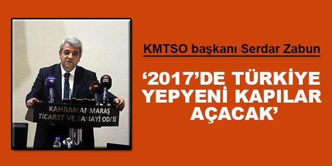 '2017'de Türkiye Yepyeni Kapılar Açacak'