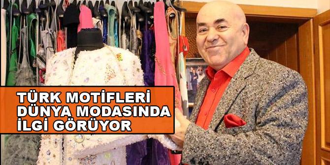 Türk motifleri dünya modasında ilgi görüyor