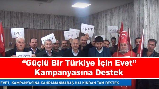 """""""Güçlü Bir Türkiye İçin Evet' Kampanyasına Destek"""