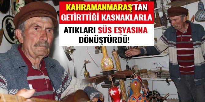 KAHRAMANMARAŞ'TAN GETİRTTİĞİ KASNAKLARLA ATIKLARI SÜS EŞYASINA DÖNÜŞTÜRDÜ!