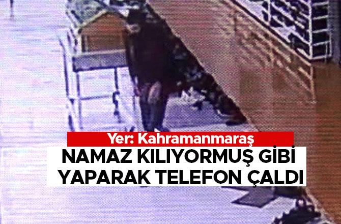 NAMAZ KILIYORMUŞ GİBİ YAPARAK TELEFON ÇALDI