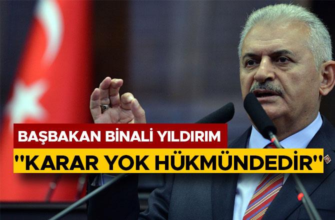 """""""KARAR YOK HÜKMÜNDEDİR"""""""