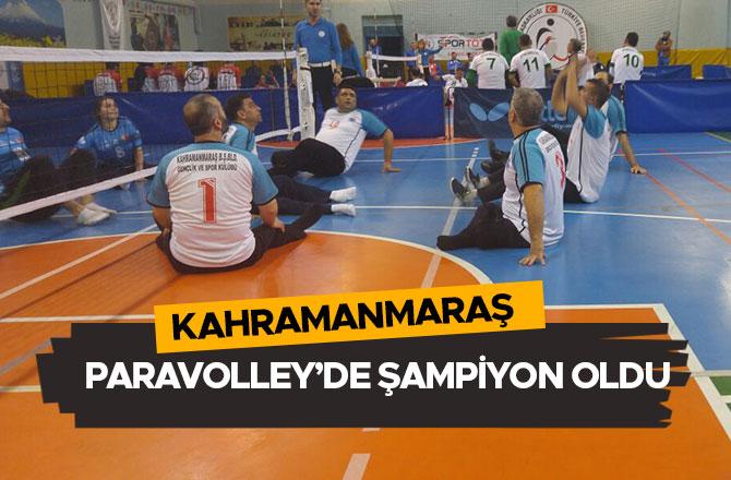 KAHRAMANMARAŞ  PARAVOLLEY'DE ŞAMPİYON OLDU