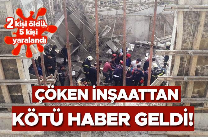 ÇÖKEN İNŞAATTAN KÖTÜ HABER GELDİ!