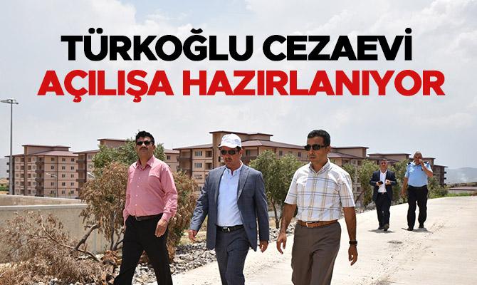 Türkoğlu Cezaevi Kompleksi Açılışa Hazırlanıyor