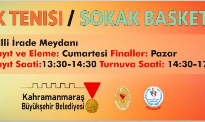 Kahramanmaraş'ta sokak turnuvası düzenlenecek