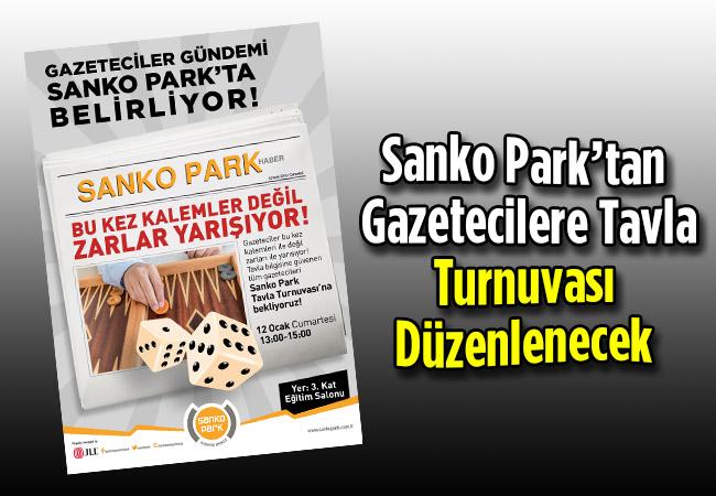 Sanko Park'tan Gazetecilere Tavla Turnuvası Düzenlenecek