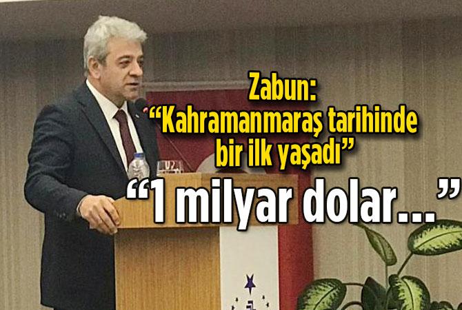 """Zabun: """"Kahramanmaraş tarihinde bir ilk yaşadı"""""""