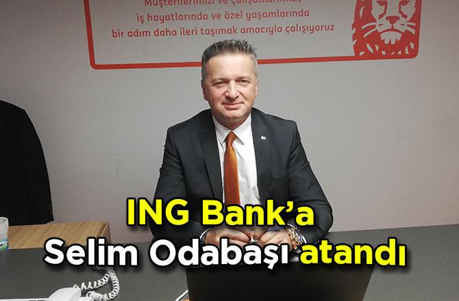 ING Bank'a Selim Odabaşı atandı
