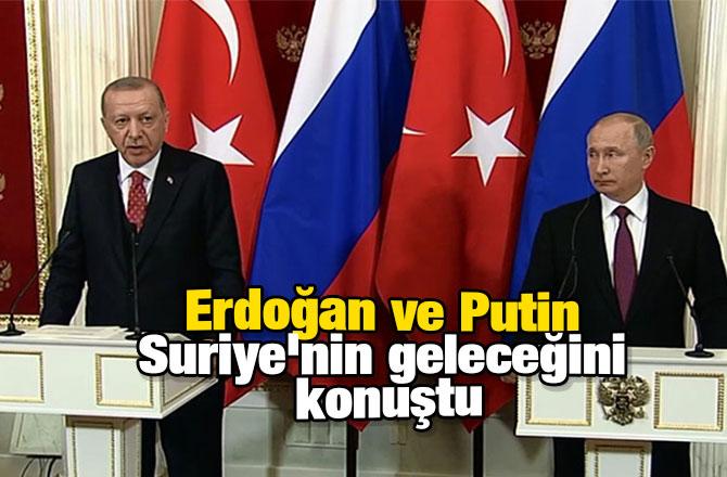 Erdoğan ve Putin Suriye'nin geleceğini konuştu