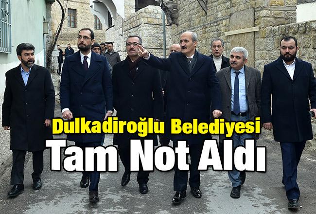 Dulkadiroğlu Belediyesi Tam Not Aldı