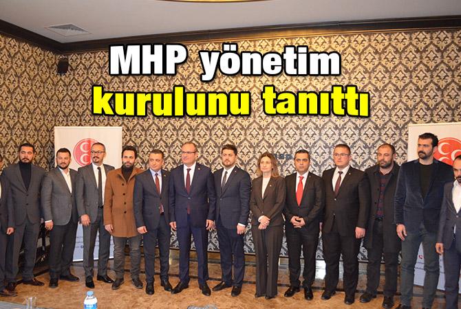 MHP yönetim kurulunu tanıttı