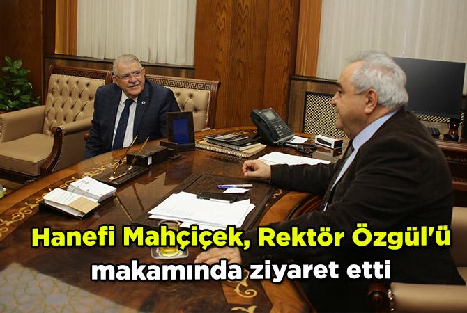 Hanefi Mahçiçek, Rektör Özgül'ü makamında ziyaret etti