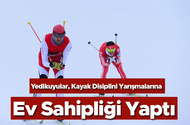 Yedikuyular, Kayak Disiplini Yarışmalarına Ev Sahipliği Yaptı