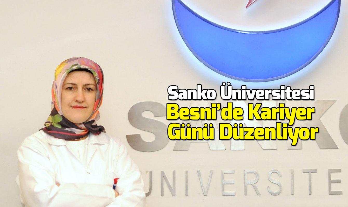 Sanko Üniversitesi Besni'de Kariyer Günü Düzenliyor
