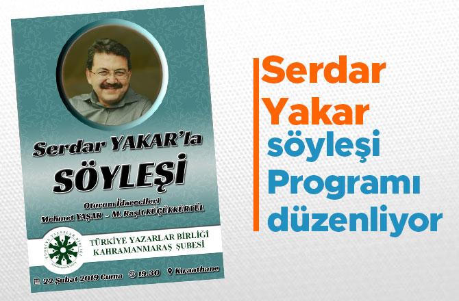 Serdar Yakar Söyleşi Programı düzenliyor