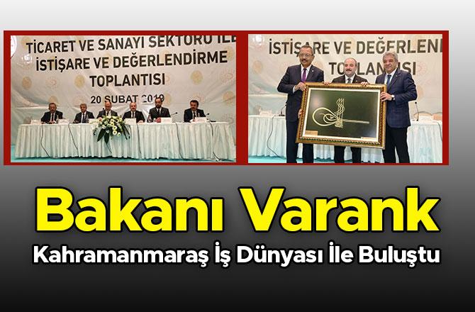 Bakanı Varank Kahramanmaraş İş Dünyası İle Buluştu