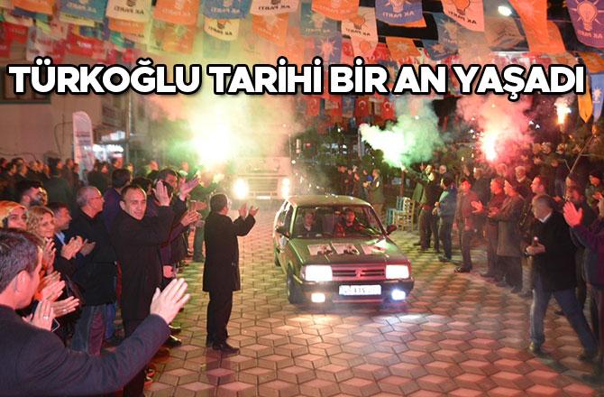 Başkan Okumuş Türkoğlu Tarihi Bir An Yaşadı