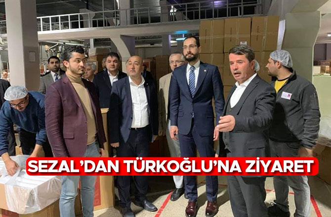 Sezal'dan Türkoğlu'na Ziyaret