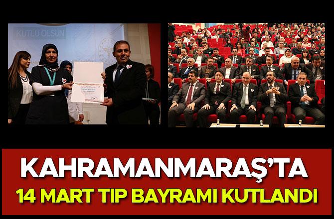 Kahramanmaraş'ta 14 Mart Tıp Bayramı kutlandı