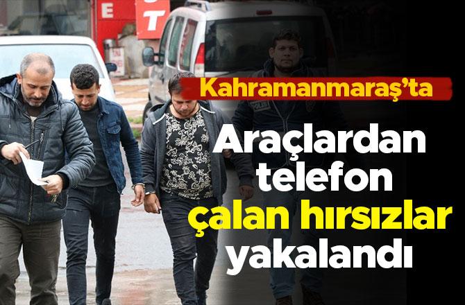 Araçlardan telefon çalan hırsızlar yakalandı