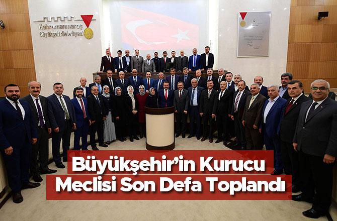 Büyükşehir'in Kurucu Meclisi Son Defa Toplandı