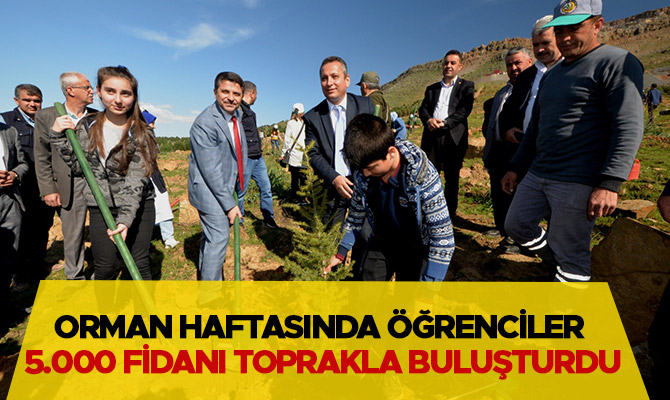 Orman Haftasında öğrenciler 5.000 fidanı toprakla buluşturdu