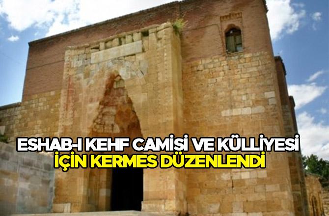 Eshab-ı Kehf Camisi ve Külliyesi için kermes düzenlendi