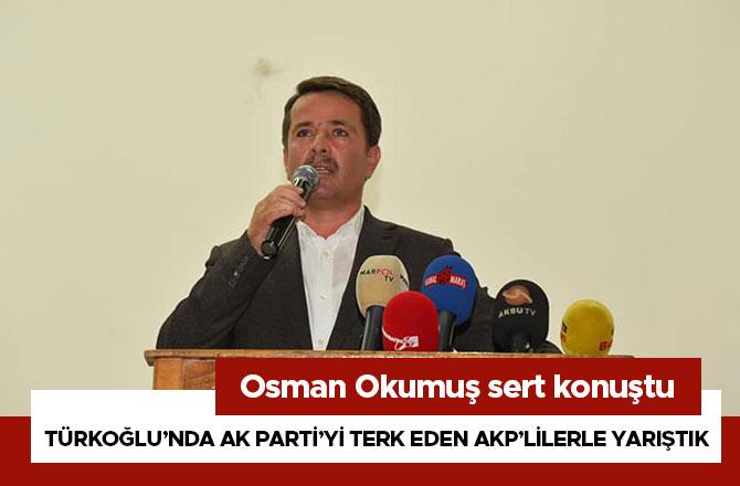 Türkoğlu'nda Ak Parti'yi Terk Eden Akp'lilerle Yarıştık