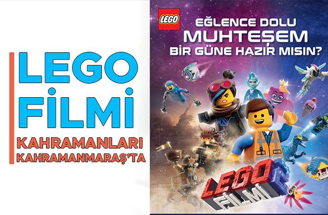 Lego Filmi kahramanları Kahramanmaraş'ta