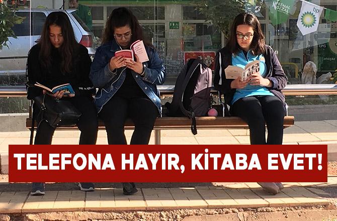 Telefona Hayır, Kitaba Evet!