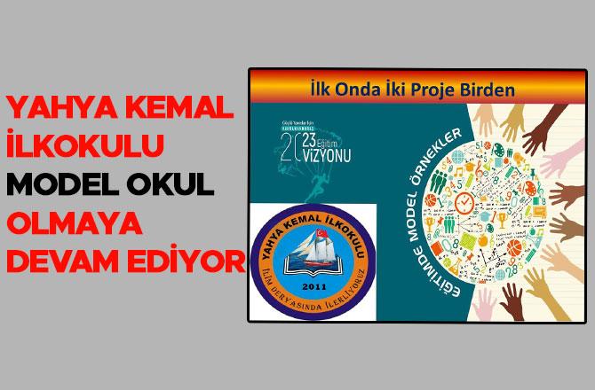 Yahya Kemal İlkokulu, model okul olmaya devam ediyor
