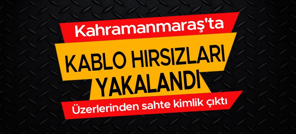 Kahramanmaraş'ta kablo hırsızları suçüstü yakalandı