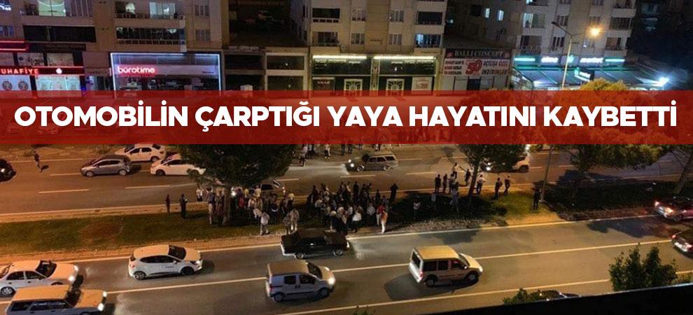 Kahramanmaraş'ta otomobilin çarptığı yaya hayatını kaybetti
