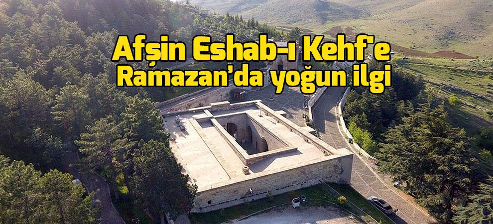 Afşin Eshab-ı Kehf'e ramazanda yoğun ilgi