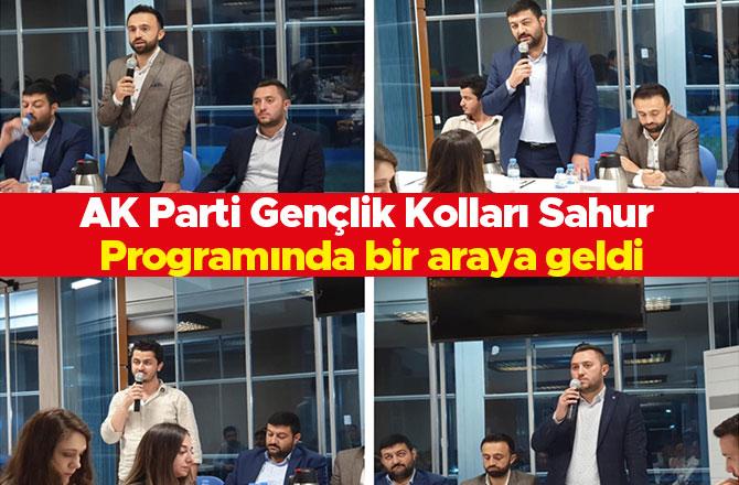 AK Parti Gençlik Kolları Sahur Programında bir araya geldi