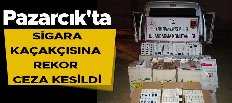 Pazarcık'ta sigara kaçakçısına rekor ceza kesildi