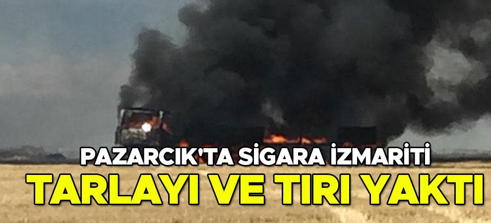 Pazarcık'ta sigara izmariti tarlayı ve tırı yaktı