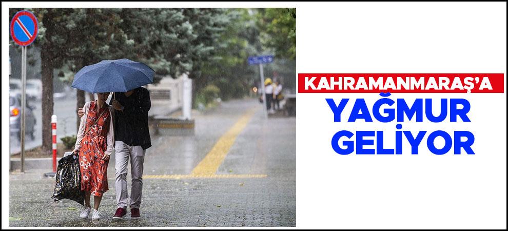 Kahramanmaraş'a yağmur geliyor