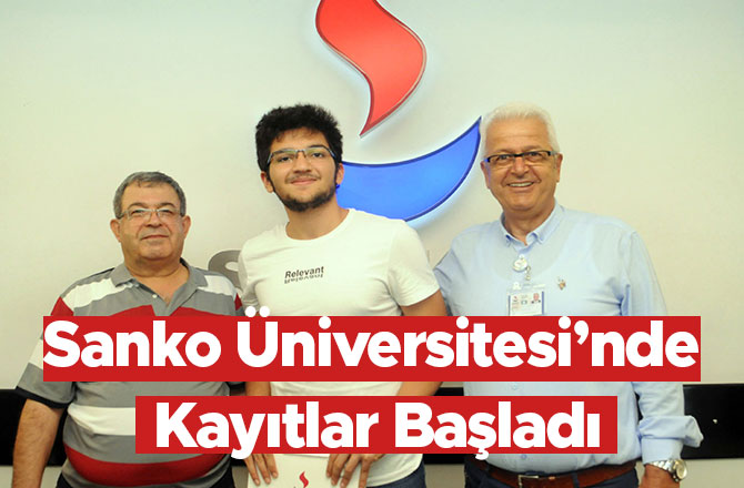 Sanko Üniversitesi'nde Kayıtlar Başladı
