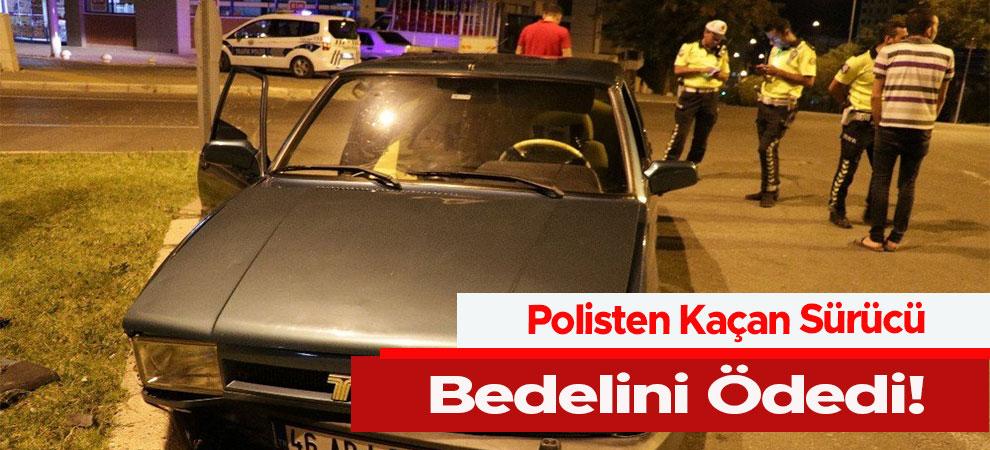 Polisten Kaçan Sürücü Bedelini Ödedi
