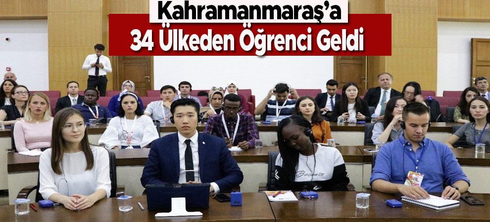 Kahramanmaraş'a 34 Ülkeden Öğrenci Geldi