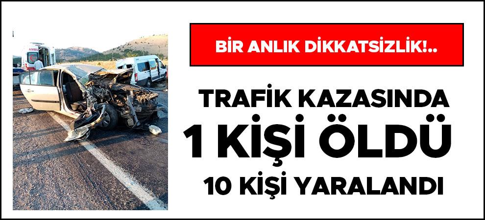 Kahramanmaraş'ta can pazarı yaşandı 1 kişi öldü 10 kişi yaralandı