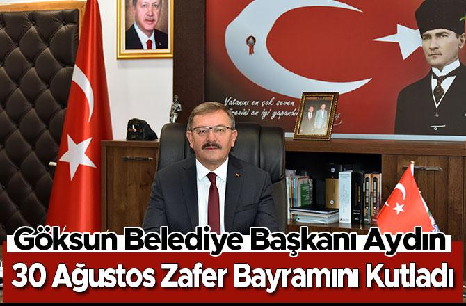 Başkan Aydın, 30 Ağustos Zafer Bayramını Kutladı