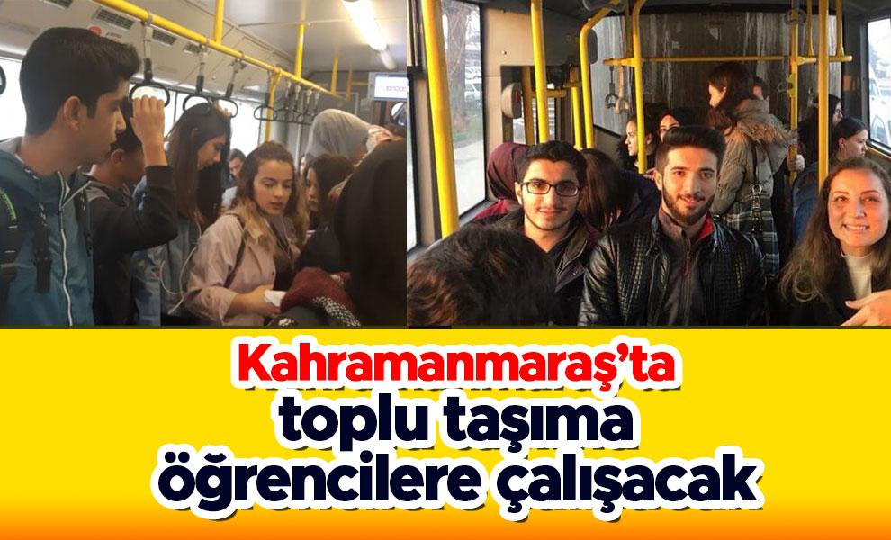 Kahramanmaraş'ta toplu taşıma öğrencilere çalışacak