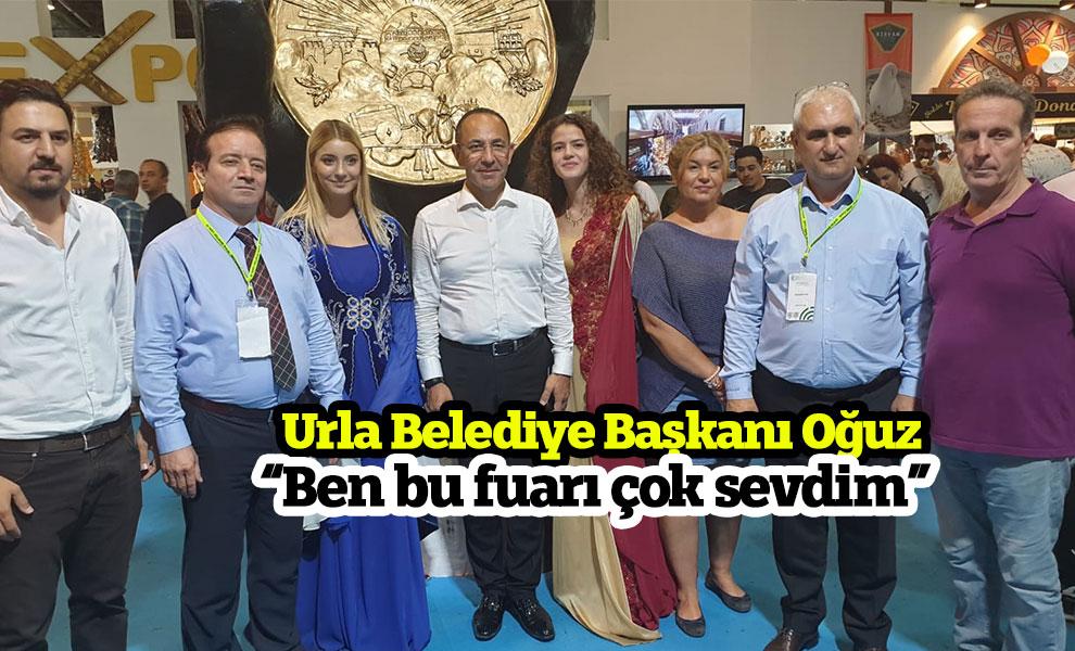 Urla Belediye Başkanı Oğuz 'Ben bu fuarı çok sevdim'