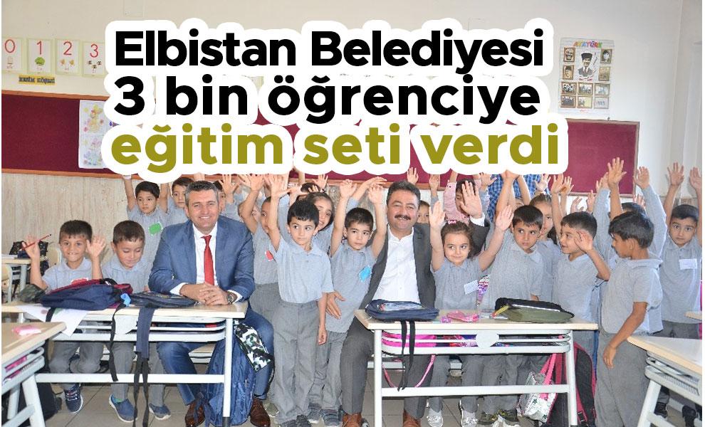 Elbistan Belediyesi 3 bin öğrenciye eğitim seti verdi