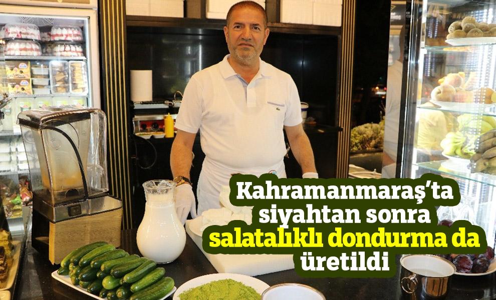 Kahramanmaraş'ta siyahtan sonra salatalıklı dondurma da üretildi