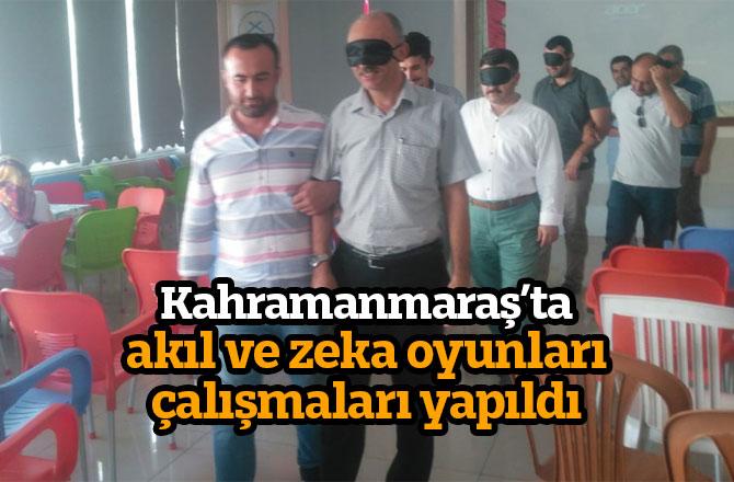Kahramanmaraş'ta akıl ve zeka oyunları çalışmaları yapıldı